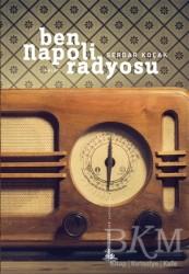 Yitik Ülke Yayınları - Ben Napoli Radyosu