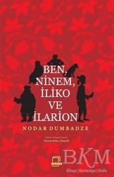 Dedalus Kitap - Ben, Ninem, İliko ve İlarion