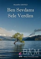 Arel Kitap - Ben Sevdamı Sele Verdim