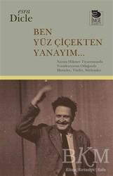 İmge Kitabevi Yayınları - Ben Yüz Çiçekten Yanayım...