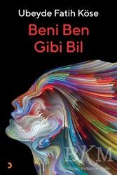 Cinius Yayınları - Beni Ben Gibi Bil