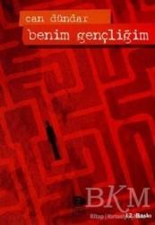 İmge Kitabevi Yayınları - Benim Gençliğim