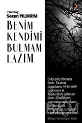 Cinius Yayınları - Benim Kendimi Bulmam Lazım