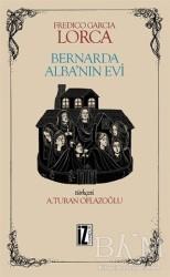 İz Yayıncılık - Bernarda Alba'nın Evi