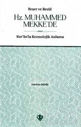 Türkiye Diyanet Vakfı Yayınları - Beşer ve Resul Hz. Muhammed Mekke'de