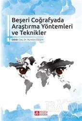 Pegem Akademi Yayıncılık - Akademik Kitaplar - Beşeri Coğrafyada Araştırma Yöntemleri ve Teknikler