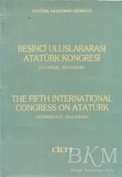 Atatürk Araştırma Merkezi - Beşinci Uluslararası Atatürk Kongresi Cilt: 1 / 8-12 Aralık 2003 Ankara