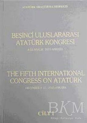 Beşinci Uluslararası Atatürk Kongresi Cilt-1 / 8-12 Aralık 2003 Ankara
