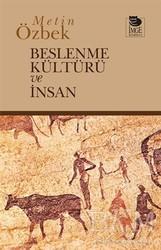 İmge Kitabevi Yayınları - Beslenme Kültürü ve İnsan