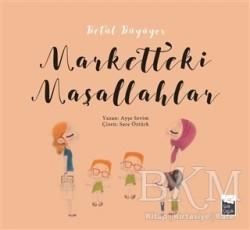 Şule Yayınları - Betül Büyüyor - Marketteki Maşallahlar