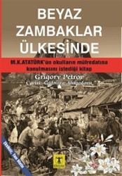 Rönesans Yayınları - Beyaz Zambaklar Ülkesinde