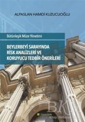 Hiperlink Yayınları - Beylerbeyi Sarayında Risk Analizleri ve Koruyucu Tedbir Önerileri