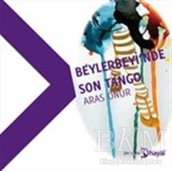Hayal Yayınları - Beylerbeyi'nde Son Tango