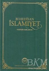 Diyanet İşleri Başkanlığı - Bı Hedisan İslamiyet - Hedisen Serlewhe