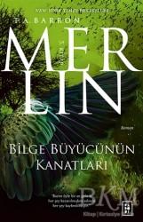 Parodi Yayınları - Bilge Büyücünün Kanatları - Merlin