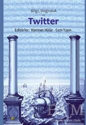 Ütopya Yayınevi - Bilgi Doğruluk ve Twitter