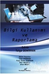 Paradigma Akademi Yayınları - Bilgi Kullanımı ve Raporlama