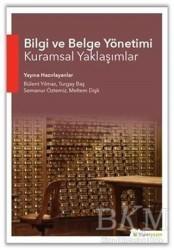 Hiperlink Yayınları - Bilgi ve Belge Yönetimi Kuramsal Yaklaşımlar