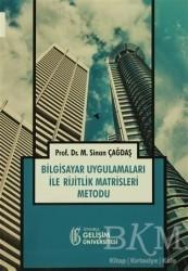 İstanbul Gelişim Üniversitesi Yayınları - Bilgisayar Uygulamaları ile Rijitlik Matrisleri Metodu