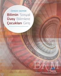 Sentez Yayınları - Bilimin Üvey Çocukları - Sosyal Bilimlere Giriş