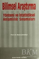 Bilim Teknik Yayınevi - Bilimsel Araştırma Yöntemi ve İstatistiksel Anlamlılık Sınamaları