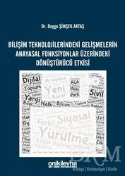 On İki Levha Yayınları - Bilişim Teknolojilerindeki Gelişmelerin Anayasal Fonksiyonlar Üzerindeki Dönüştürücü Etkisi