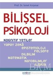 Psikonet Yayınları - Bilişsel Psikoloji - Kognitif Yetiler