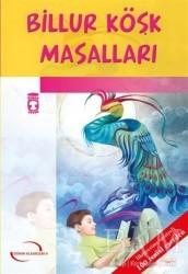Timaş Çocuk - Billur Köşk Hikayeleri
