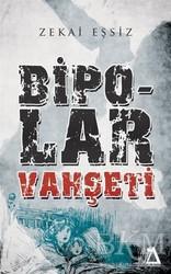 Sisyphos Yayınları - Bipolar Vahşeti