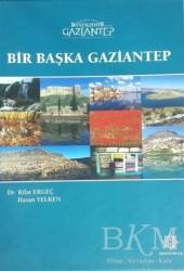 Gazi Kültür A.Ş. Yayınları - Bir Başka Gaziantep