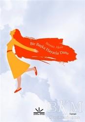 Potkal Kitap Yayınları - Bir Başka Hayatla Dans