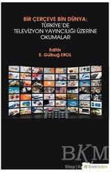 Hiperlink Yayınları - Bir Çerçeve Bin Dünya : Türkiye'de Televizyon Yayıncılığı Üzerine Okumalar