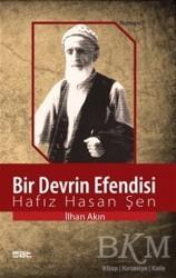 Mat Kitap - Bir Devrin Efendisi: Hafız Hasan Şen