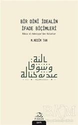 Pinhan Yayıncılık - Bir Dini İdealin İfade Biçimleri