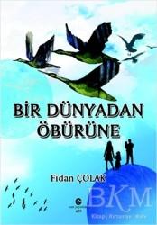 Can Yayınları (Ali Adil Atalay) - Bir Dünyadan Öbürüne