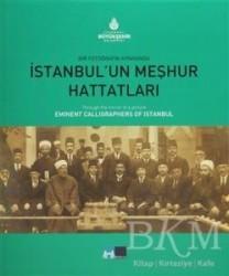 Kültür A.Ş. - Bir Fotoğrafın Aynasında İstanbul'un Meşhur Hattatları - Through the Mirror of a Picture Eminent Calligraphers of Istanbul