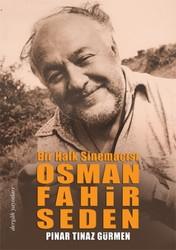 Dergah Yayınları - Bir Halk Sinemacısı Osman Fahir Seden