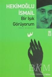 Timaş Yayınları - Bir Işık Görüyorum