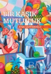 Potkal Kitap Yayınları - Bir Kaşık Mutluluk