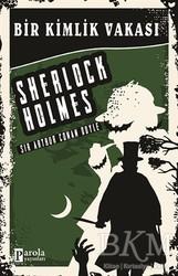 Parola Yayınları - Bir Kimlik Vakası - Sherlock Holmes