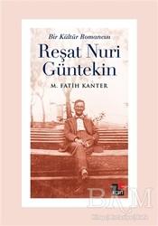 Kesit Yayınları - Bir Kültür Romancısı Reşat Nuri Güntekin