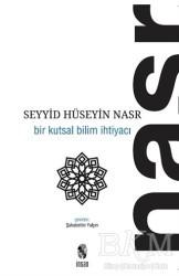İnsan Yayınları - Bir Kutsal Bilim İhtiyacı