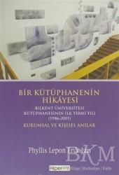Hiperlink Yayınları - Bir Kütüphanenin Hikayesi - Kurumsal ve Kişisel Anılar