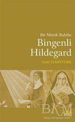 Eski Yeni Yayınları - Bir Mistik Rahibe Bingenli Hildegard