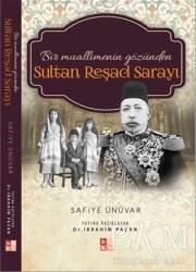Babıali Kültür Yayıncılığı - Bir Muallimenin Gözünden Sultan Reşad Sarayı