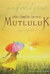 İleri Yayınları - Bir Ömür Boyu Mutluluk