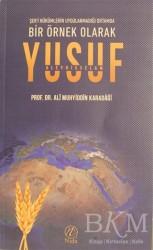 Nida Yayınları - Bir Örnek Olarak Yusuf Aleyhisselam