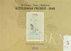 Çamlıca Basım Yayın - Bir Osmanlı Maden Müdürünün Kızılırmak Projesi - 1848
