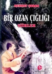 Can Yayınları (Ali Adil Atalay) - Bir Ozan Çığlığı : Şiirler