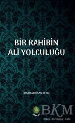 Dörtkapı Yayınevi - Bir Rahibin Ali Yolculuğu